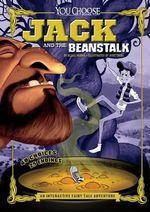 Jack and the Beanstalk : An Interactive Fairy Tale Adventure - Blake Hoena