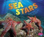 Sea Stars : Sea Life - Mari C Schuh