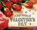 A Short History of Valentine's Day : Holiday Histories (Paperback) - Sally Lee
