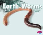 Earthworms : Creepy Crawlers - Nikki Bruno Clapper