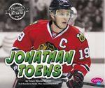 Jonathan Toews : Famous Athletes - Tracy Nelson Maurer
