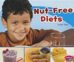Nut-Free Diets : Pebble Plus: Special Diets - Mari C Schuh