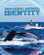Tracking Identity : Animal Trackers - Tom Jackson