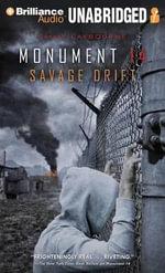 Savage Drift : Monument 14 - Emmy Laybourne