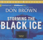 Storming the Black Ice - Don Brown