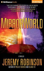 Mirrorworld - Jeremy Robinson