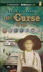 The Curse of the Buttons - Anne Ylvisaker