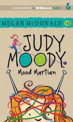 Judy Moody, Mood Martian - Megan McDonald