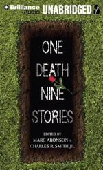 One Death, Nine Stories - Marc Aronson (Editor)