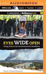 Eyes Wide Open : Going Behind the Environmental Headlines - Paul Fleischman