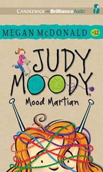 Judy Moody, Mood Martian - Megan McDonald