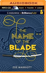 The Name of the Blade - Zoe Marriott