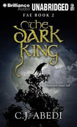 The Dark King - C J Abedi