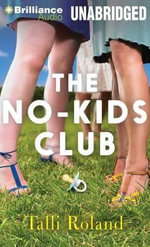 The No-Kids Club - Talli Roland