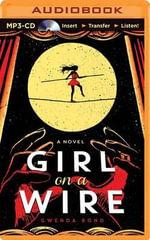 Girl on a Wire - Gwenda Bond