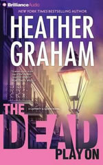 The Dead Play on : Cafferty and Quinn - Heather Graham