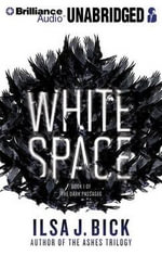 White Space - Ilsa J Bick
