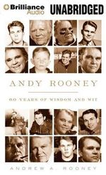 Andy Rooney : 60 Years of Wisdom and Wit - Andrew A Rooney