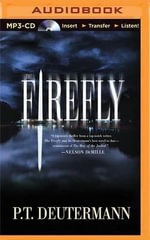 The Firefly - P T Deutermann