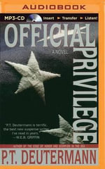 Official Privilege - P T Deutermann