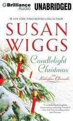 Candlelight Christmas : Lakeshore Chronicles - Susan Wiggs