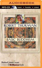 Basic Buddhism - Professor Robert Thurman