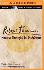 Modern Thought in Buddhism - Professor Robert Thurman