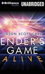 Ender's Game Alive : The Full-Cast Audioplay - Orson Scott Card