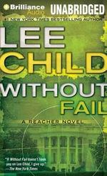 Without Fail : Jack Reacher Novels - Lee Child