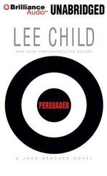 Persuader : Jack Reacher Novels - Lee Child