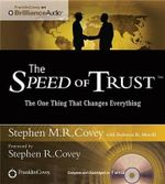 The Speed of Trust : The One Thing That Changes Everything - Stephen M R Covey