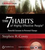 The 7 Habits of Highly Effective People : Powerful Lessons in Personal Change - Dr Stephen R Covey