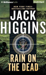 Rain on the Dead - Jack Higgins