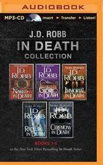 J.D. Robb in Death Collection, Books 1-5 MP3 CD : Naked in Death, Glory in Death, Immortal in Death, Rapture in Death, Ceremony in Death - J D Robb
