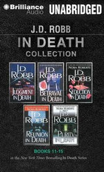 J.D. Robb in Death Collection, Books 11-15 : In Death - J D Robb
