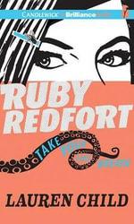 Ruby Redfort Take Your Last Breath : Ruby Redfort - Lauren Child