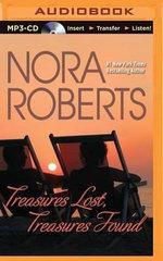 Treasures Lost, Treasures Found - Nora Roberts