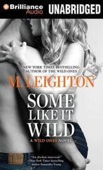 Some Like It Wild - M Leighton