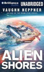 Alien Shores - Vaughn Heppner