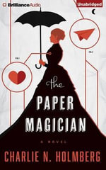 The Paper Magician - Charlie N Holmberg