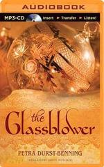 The Glassblower - Petra Durst-Benning