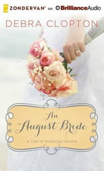 An August Bride - Debra Clopton