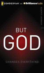 But God : Changes Everything - Herbert Cooper