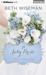 A July Bride - Beth Wiseman