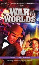 H. G. Wells's the War of the Worlds : A Radio Dramatization - H G Wells