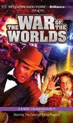 H. G. Wells' the War of the Worlds : A Radio Dramatization - H G Wells
