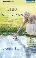 Dream Lake : Friday Harbor Novels - Lisa Kleypas
