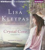 Crystal Cove : Friday Harbor Novels - Lisa Kleypas