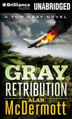 Gray Retribution - Alan McDermott