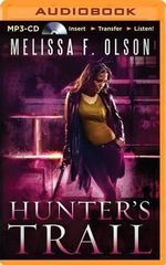 Hunter's Trail - Melissa F Olson